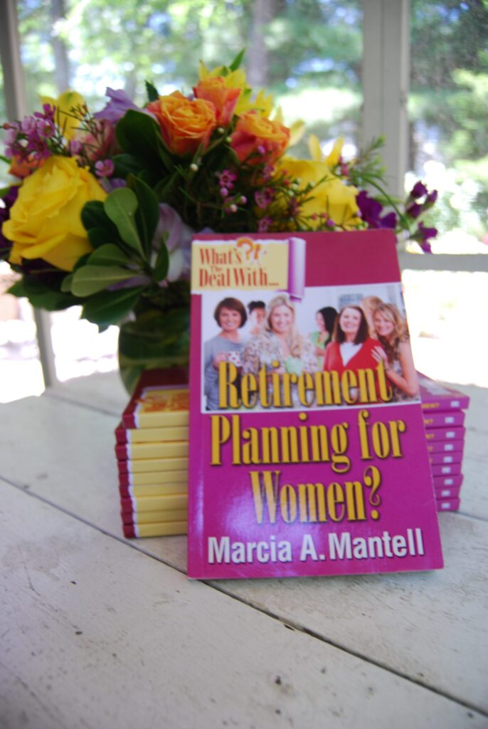 My first book:  What's the deal with retirement planning for women
