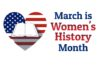 Picture of red, white, blue heart with words March is Women's History Month