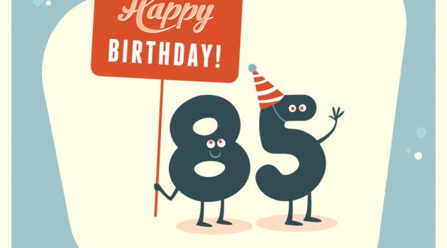 Vintage graphic of happy 85th birthday
